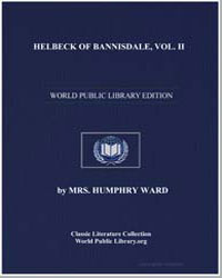 Helbeck of Bannisdale, Vol. Ii by Ward, Humphrey, Mrs.
