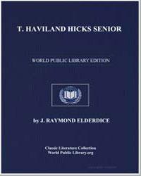 T. Haviland Hicks Senior by Elderdice, J. Raymond