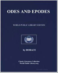 Odes and Epodes by Flaccus, Quintus Horatius Horace