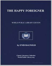 The Happy Foreigner by Bagnold, Enid