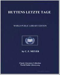 Huttens Letzte Tage by Meyer, Conrad Ferdinand