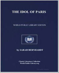 The Idol of Paris; A Romance by Bernhardt, Sarah