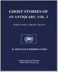 Ghost Stories of an Antiquary, V2 by James, Montague Rhodes
