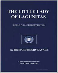 The Little Lady of Lagunitas by Savage, Richard Henry, Col.