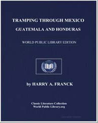 Tramping through Mexico, Guatemala and H... by Franck, Harry Alverson