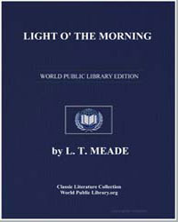 Light O' the Morning by Meade, L. T.