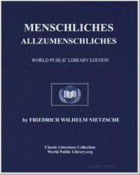 Menschliches, Allzumenschliches by Nietzsche, Friedrich Wilhelm