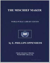 The Mischief Maker by Oppenheim, Edward Phillips