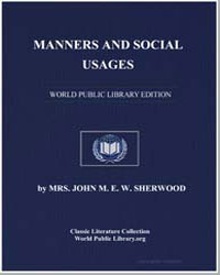 Manners and Social Usages by Sherwood, John M. E. W., Mrs.