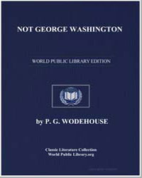 Not George Washington by Wodehouse, Pelham Grenville