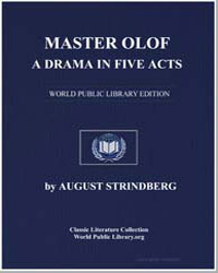 Master Olof : A Drama in Five Acts by Strindberg, August