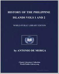 History of the Philippine Islands Vols 1... by De Morga, Antonio