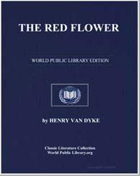 The Red Flower by Van Dyke, Henry