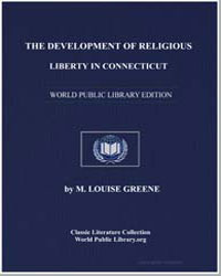 The Development of Religious Liberty in ... by Greene, Maria Louise, Ph. D.