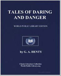 Tales of Daring and Danger by Henty, George Alfred