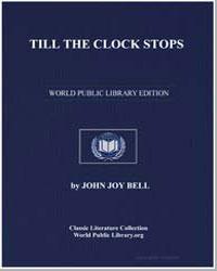 Till the Clock Stops by Bell, John Joy
