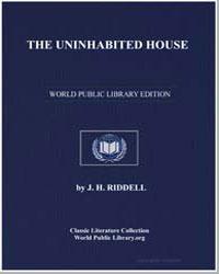 The Uninhabited House by Riddell, J. H., Mrs.