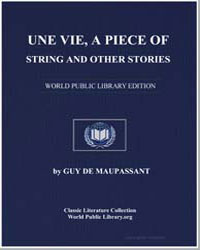 Une Vie, A Piece of String and Other Sto... by De Maupassant, Guy