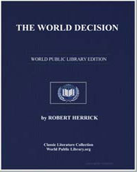 The World Decision by Herrick, Robert