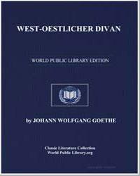 Westoestlicher Divan by Von Goethe, Johann Wolfgang