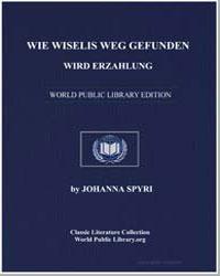 Wie Wiselis Weg Gefunden Wird Erzahlung by Spyri, Johanna