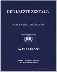 Der Letzte Zentaur by Heyse, Paul