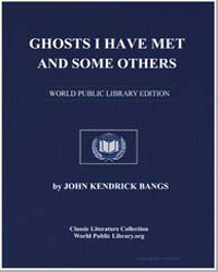 Ghosts I Have Met and Some Others by Bangs, John Kendrick