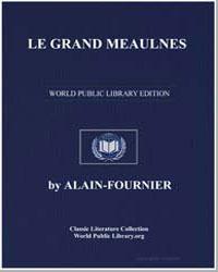 Le Grand Meaulnes by Fournier, Alain