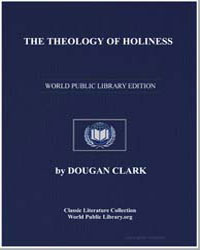 The Theology of Holiness by Clark, Dougan, Dr.