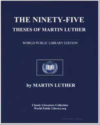 The Ninetyfive Theses of Martin Luther by King, Martin Luther, Jr., Dr.