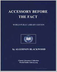 Accessory before the Fact by Blackwood, Algernon Henry