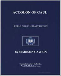 Accolon of Gaul by Cawein, Madison Julius
