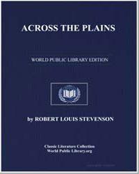 Across the Plainsrobert Louis Stevenson by Stevenson, Robert Louis