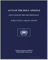 Acts of the Holy Apostle and Evangelist ... by