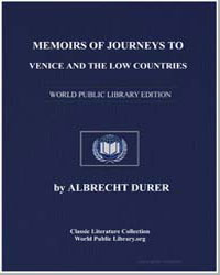 Memoirs of Journeys to Venice and the Lo... by Dürer, Albrecht