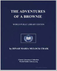 The Adventures of a Brownie, As Told to ... by Craik, Dinah Maria Mulock, Mrs.