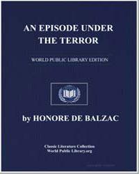 An Episode under the Terror by De Balzac, Honore