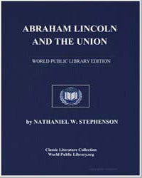 Abraham Lincoln and the Union, A Chronic... by Stephenson, Nathaniel Wright