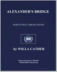 Alexander's Bridge by Cather, Willa Sibert