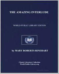 The Amazing Interlude by Rinehart, Mary Roberts