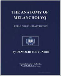The Anatomy of Melancholy : What It Is, ... by Junior, Democritus