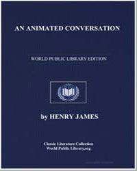 An Animated Conversation by James, Henry
