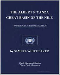 The Albert Nyanza, Great Basin of the Ni... by Baker, Samuel White, Sir