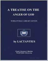 A Treatise on the Anger of God by Lactantius 240 320