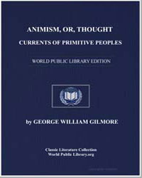Animism; Or, Thought Currents of Primiti... by Gilmore, George William