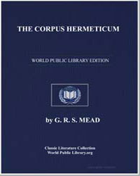 The Corpus Hermeticum by Mead, George Robert Stow