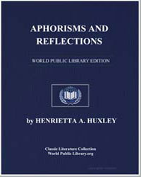 Aphorisms and Reflections by Huxley, Henrietta A.