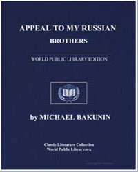 Appeal to My Russian Brothers by Bakunin, Michael