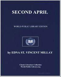 Second April by Millay, Edna Saint Vincent