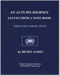 An Autumn Journey; Leaves from a Noteboo... by James, Henry